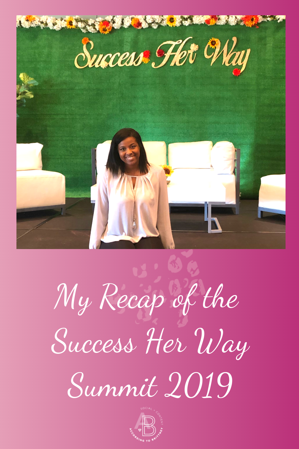 My Recap of the Success Her Way Summit 2019